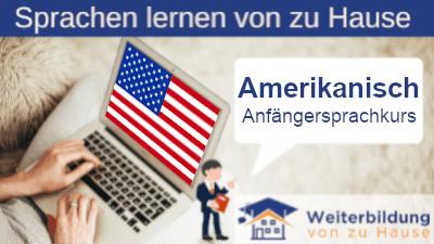 Amerikanisch Anfängersprachkurs lernen von zu Hause Header