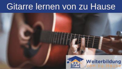 Gitarre lernen von zu Hause