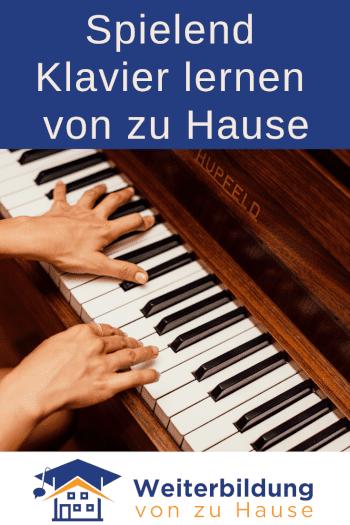 Klavier spielen lernen von zu Hause Pinterest