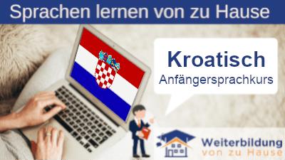 Kroatisch Anfängersprachkurs lernen von zu Hause Header