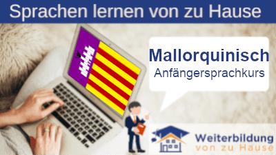 Mallorquinisch Anfängersprachkurs lernen von zu Hause Header