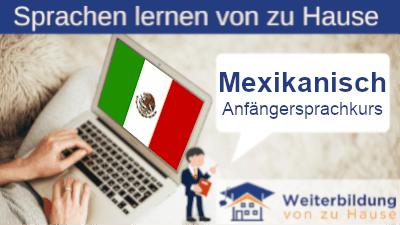 Mexikanisch Anfängersprachkurs lernen von zu Hause Header