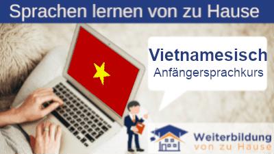 Vietnamesisch Anfängersprachkurs lernen von zu Hause Header