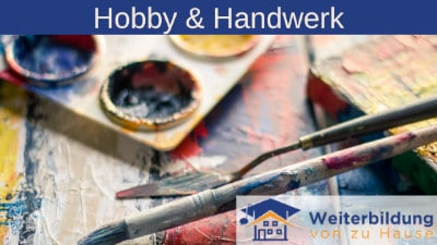 aaa Hobby und Handwerk Kurse von zu Hause
